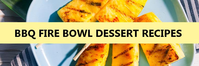 Firebowl Dessert